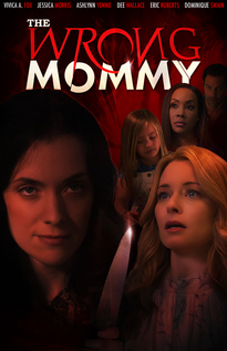 Subtitrare The Wrong Mommy (2019)