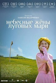 Subtitrare Nebesnye zheny lugovykh mari (Celestial Wives of the Meadow Mari) (2012)