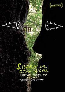 Subtitrare I Dream in Another Language (Sueño en otro idioma) (2017)
