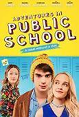 Subtitrare Adventures in Public School (2017)