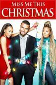 Subtitrare Miss Me This Christmas (2017)
