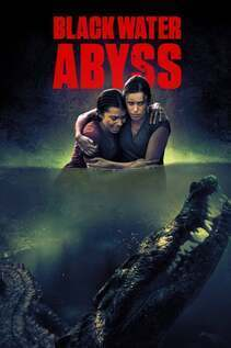Subtitrare Black Water: Abyss (2020)